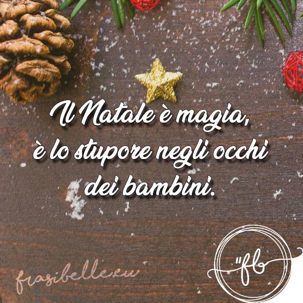 Frasi belle sul Natale: pensieri, citazioni ed aforismi sul periodo più magico dell'anno 11
