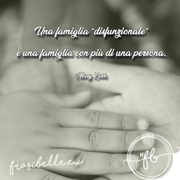 La raccolta completa delle frasi belle sulla famiglia: pensieri e citazioni da mandare a chi vuoi bene 13