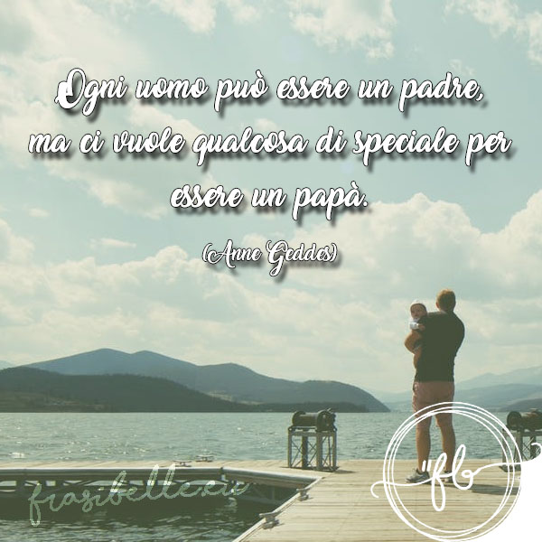 frasi belle per la festa del papa