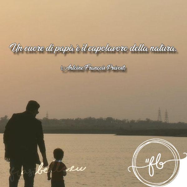 frasi belle da dire ad un papà
