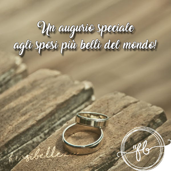 Frasi bellissime per matrimonio: auguri originali per celebrare l'unione di due persone speciali 10