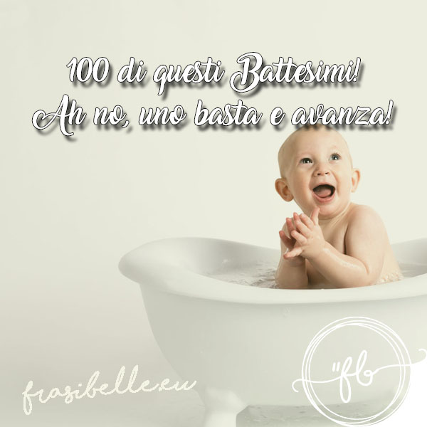frasi per battesimi
