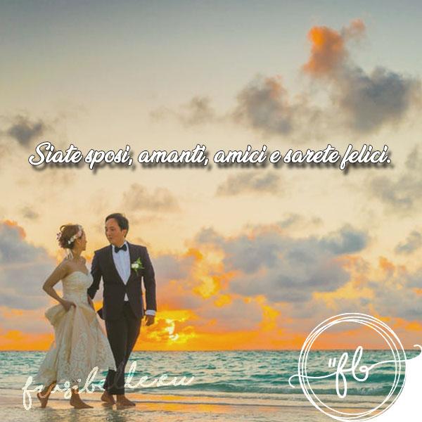 Frasi bellissime per matrimonio: auguri originali per celebrare l'unione di due persone speciali 9