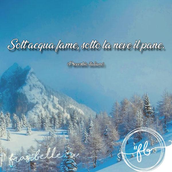 Frasi belle sulla neve: citazioni ed aforismi unici sullo strato bianco delle montagne 15